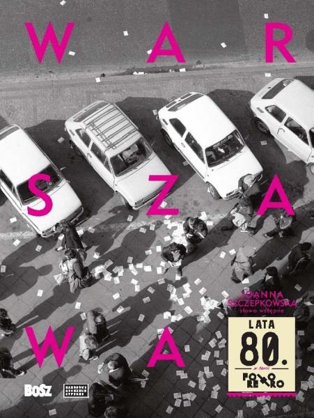 Warszawa_lata_80_BOSZ