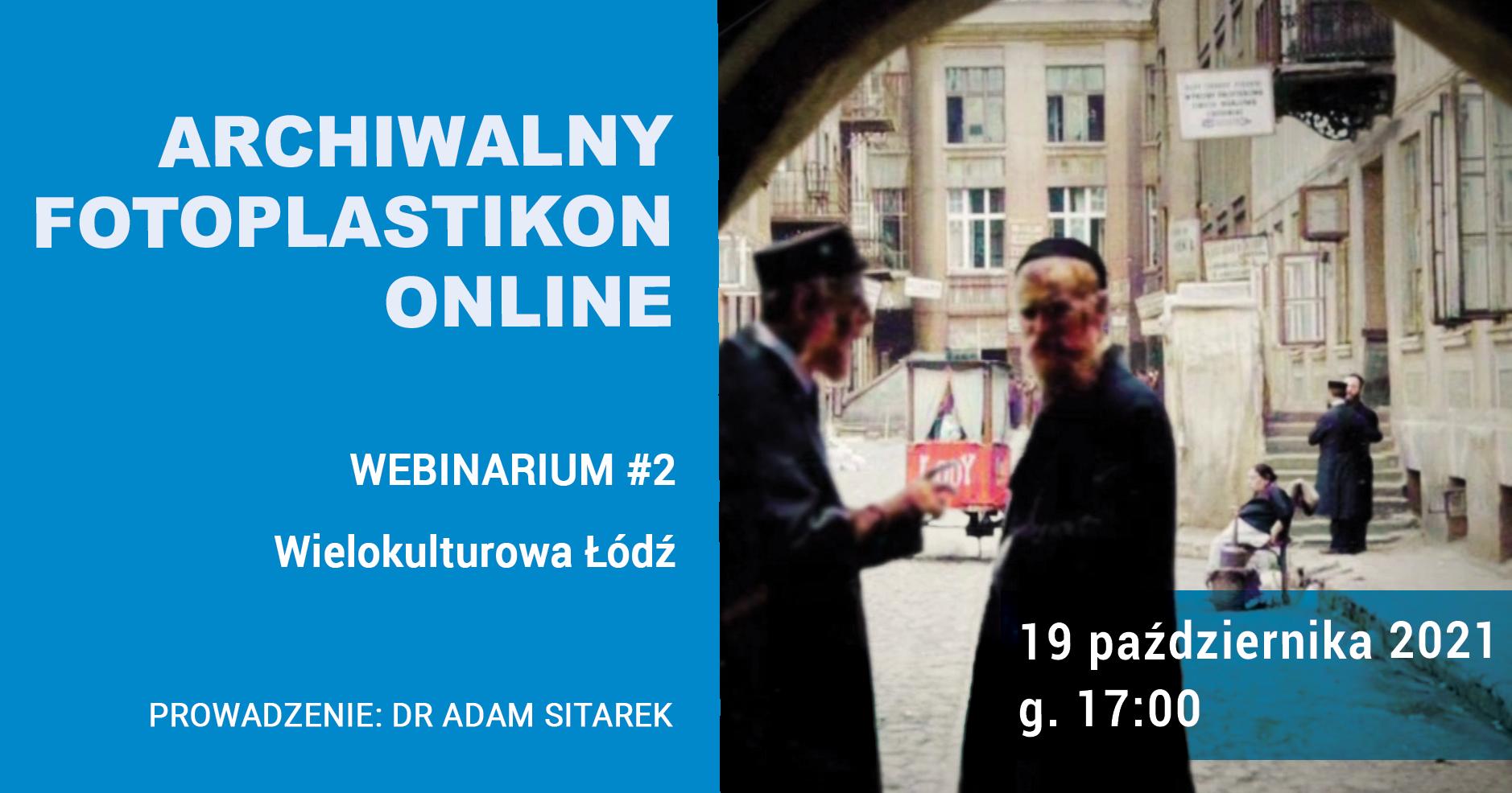 Grafika z informacjami o datach i temacie webinarium oraz widokiem przewojennego łódzkiego podwórza między kamienicami.